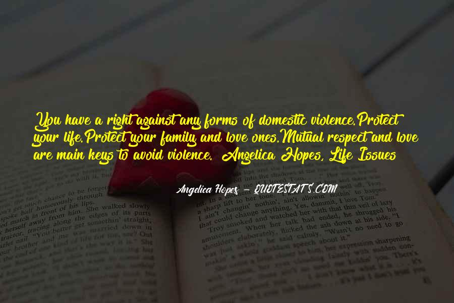 Love And Respect Your Family Quotes #330430