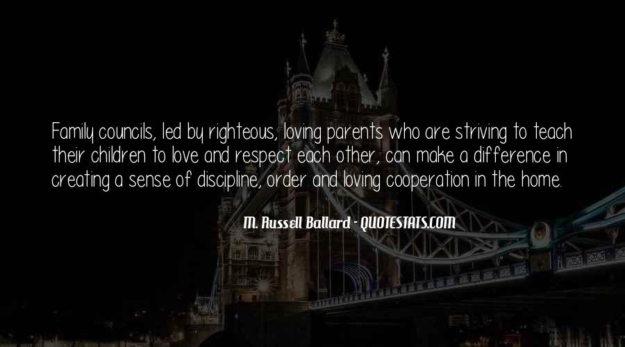 Love And Respect Your Family Quotes #928423