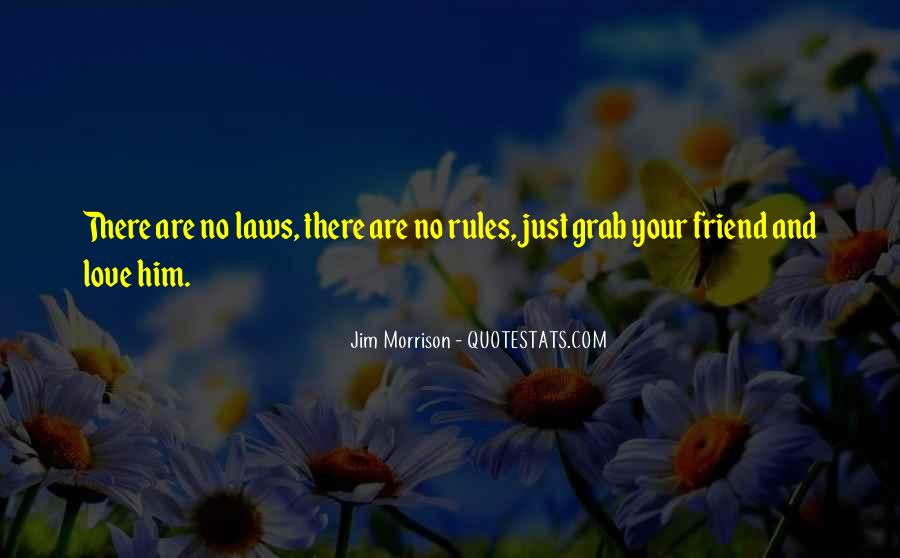 Love And Rules Quotes #1102549