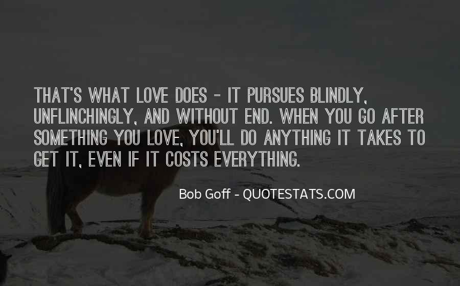 Love At All Costs Quotes #889843