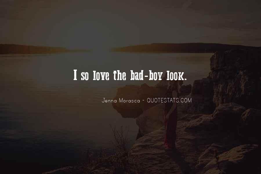 Love Bad Boy Quotes #352172