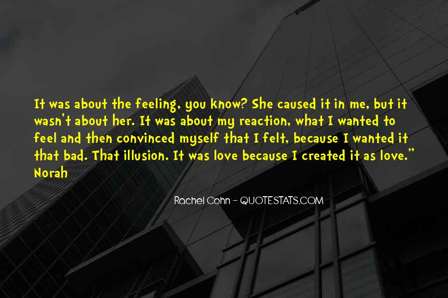 Love Bad Feeling Quotes #248885