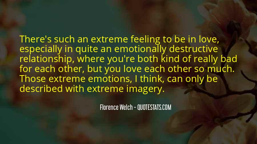 Love Bad Feeling Quotes #506919