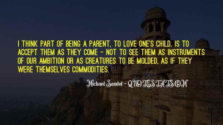 Love Being A Parent Quotes #1344955