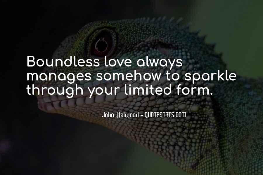 Love Boundless Quotes #104644