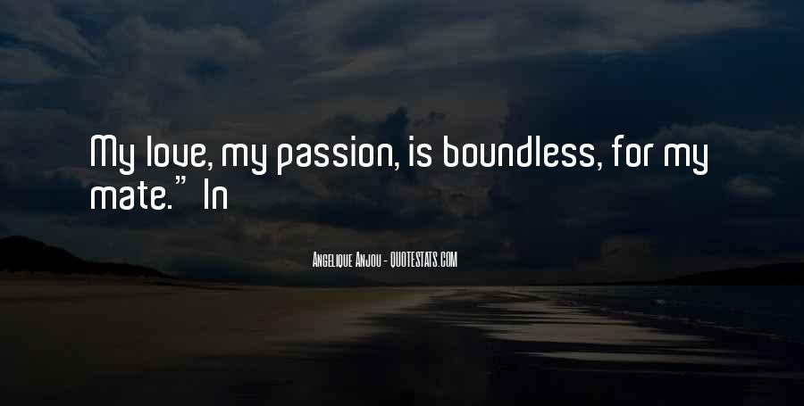 Love Boundless Quotes #140890