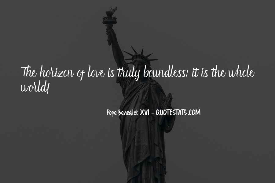 Love Boundless Quotes #1556862