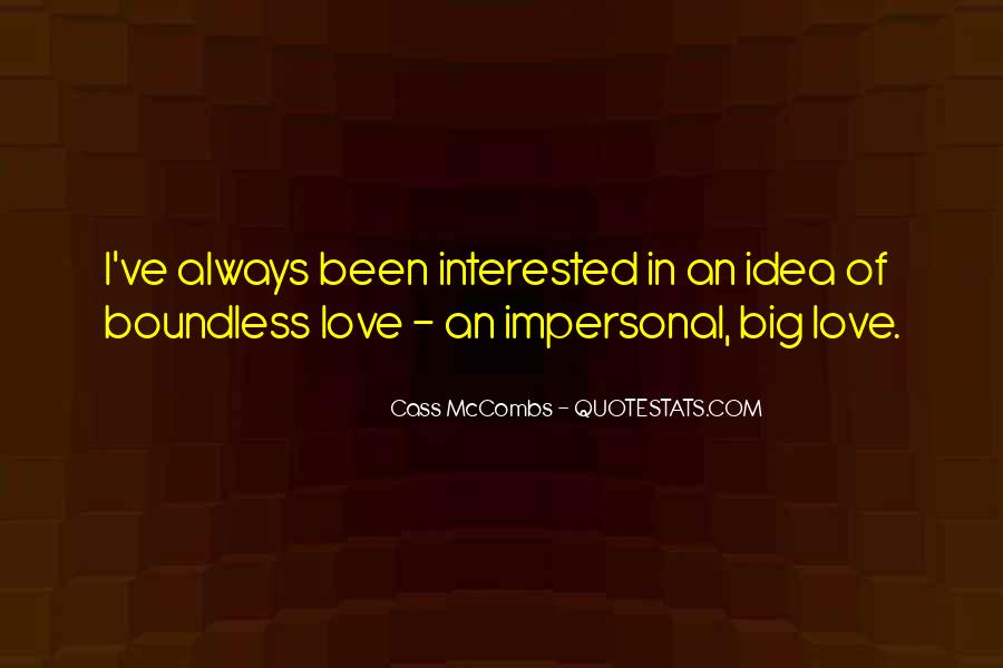 Love Boundless Quotes #1638227