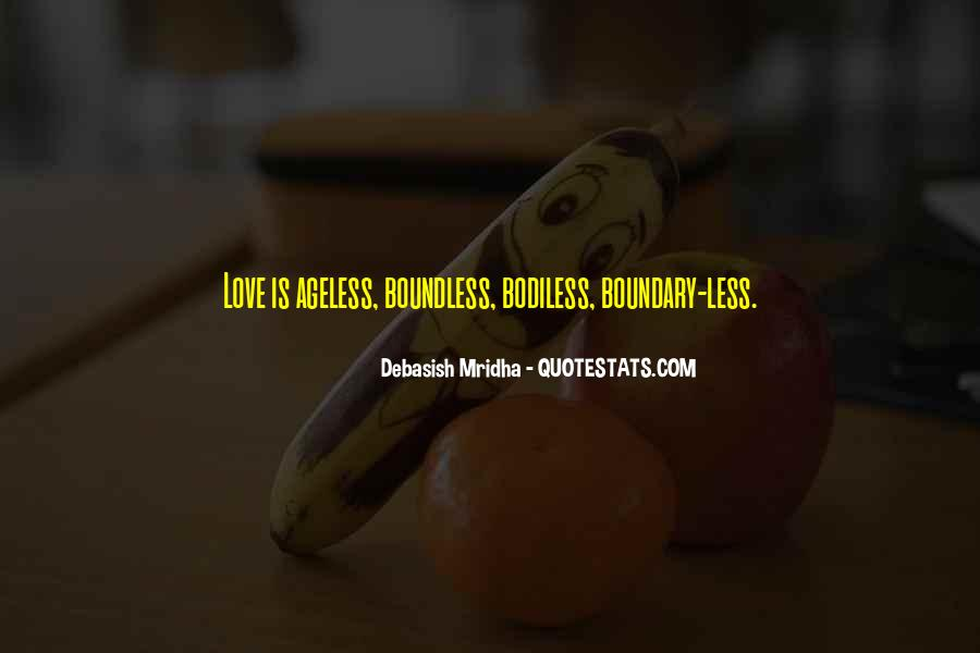 Love Boundless Quotes #218141