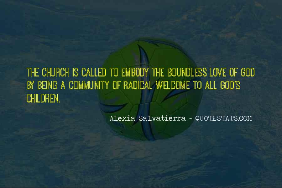 Love Boundless Quotes #419259