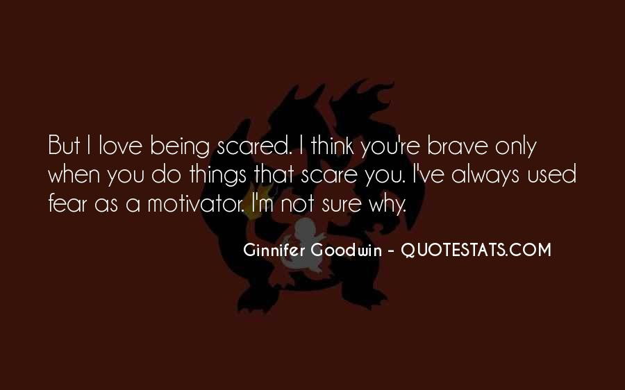 Love But Scared Quotes #1121034
