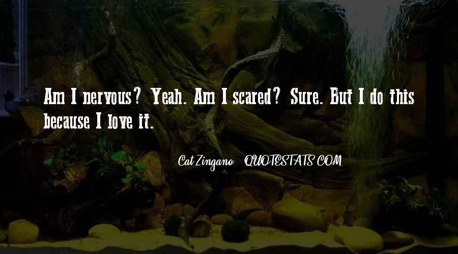 Love But Scared Quotes #1183676