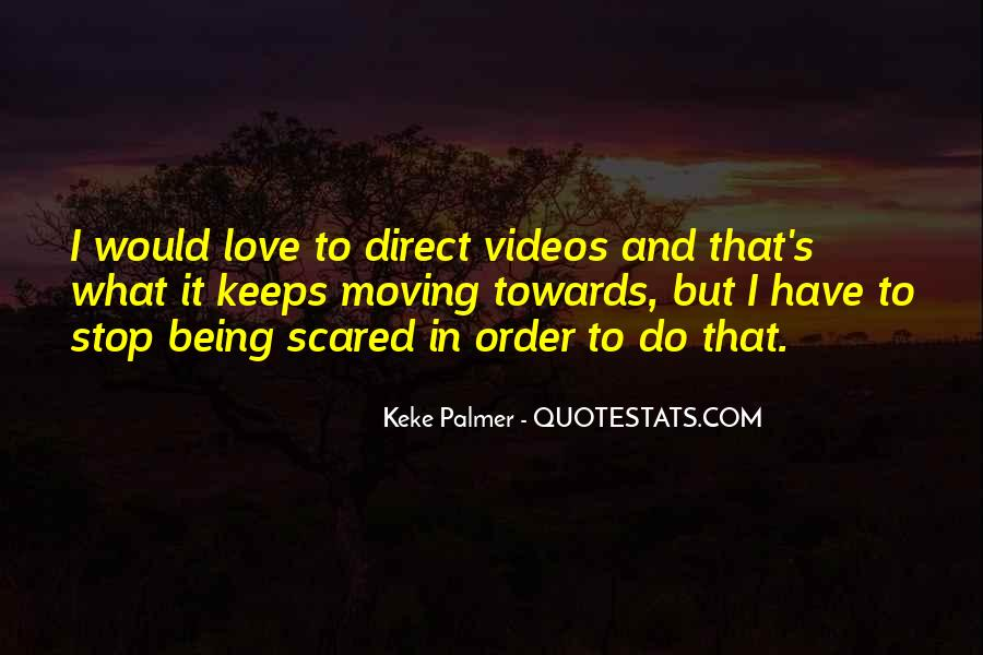 Love But Scared Quotes #1769013