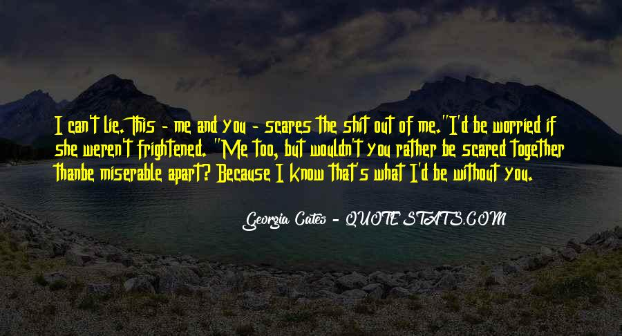 Love But Scared Quotes #1869089