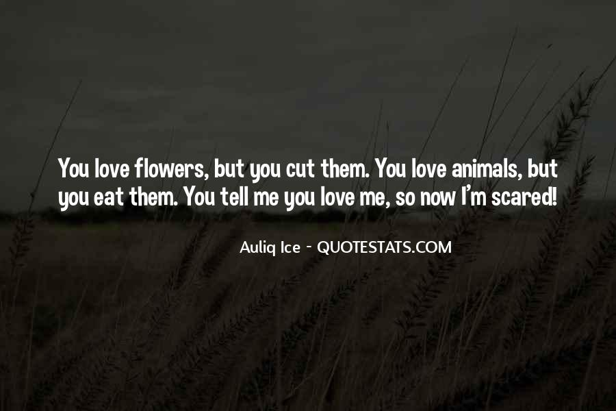 Love But Scared Quotes #492592