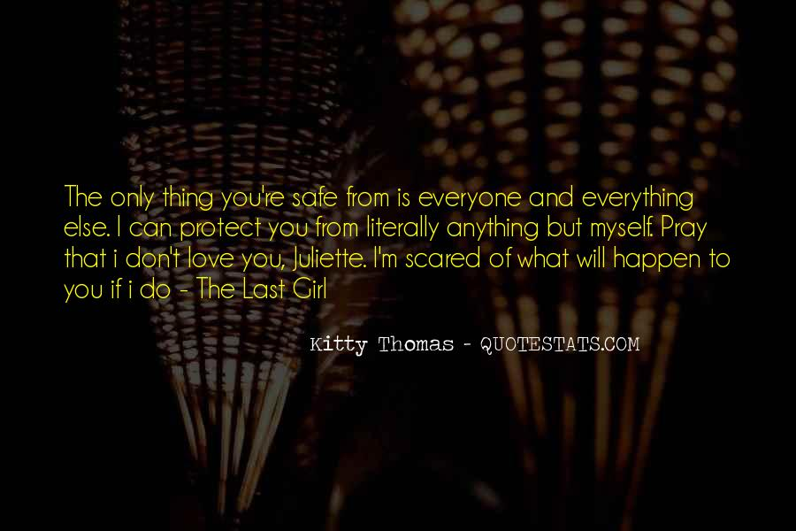 Love But Scared Quotes #720209