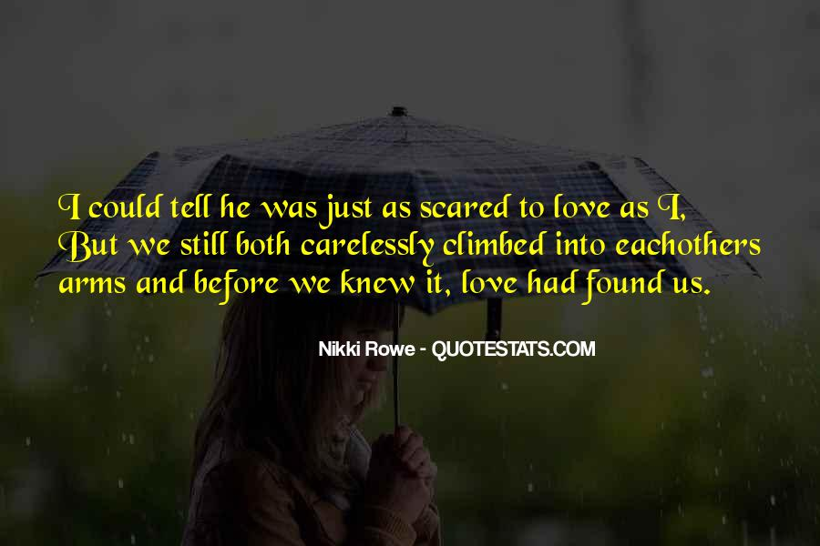 Love But Scared Quotes #916773