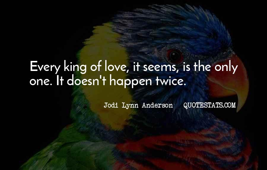 Love Can Happen Quotes #108305
