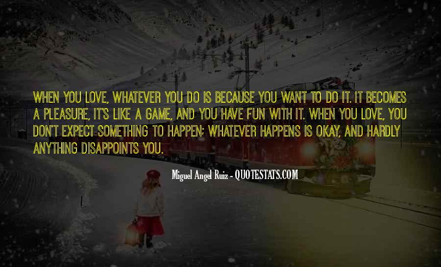 Love Can Happen Quotes #16320