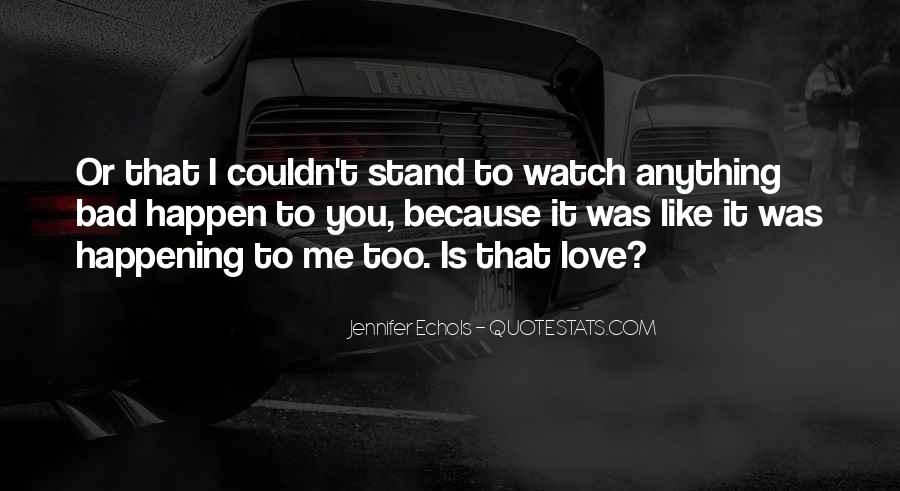 Love Can Happen Quotes #207307
