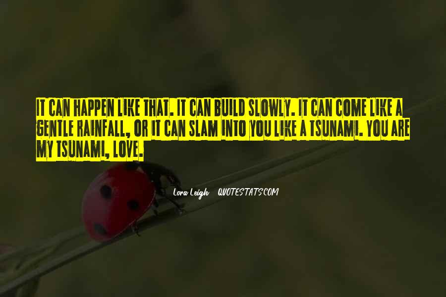 Love Can Happen Quotes #235996