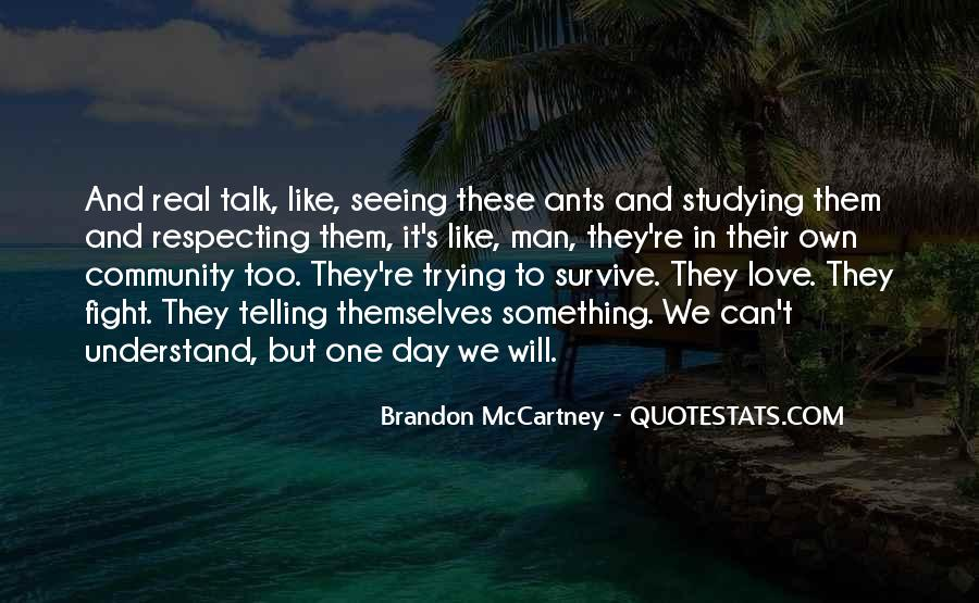 Love Can Survive Quotes #1321396