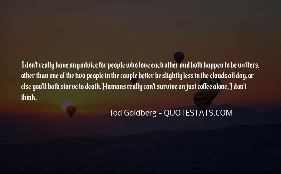 Love Can Survive Quotes #1774832