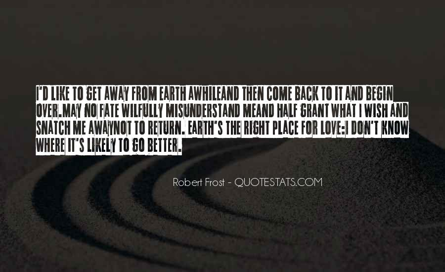 Love Come Back Quotes #131801
