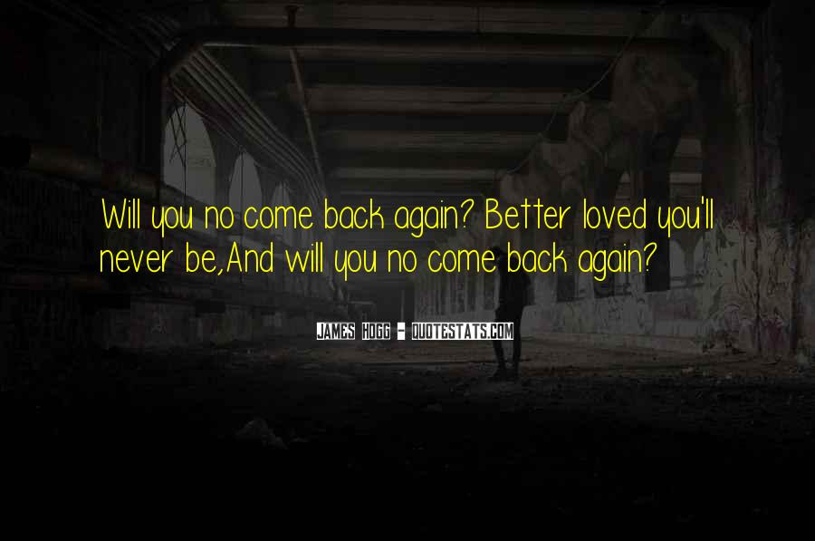Love Come Back Quotes #28090