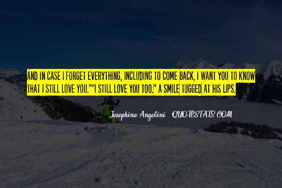 Love Come Back Quotes #348240