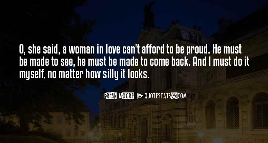 Love Come Back Quotes #353315