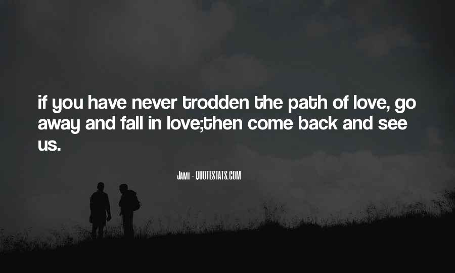 Love Come Back Quotes #372679
