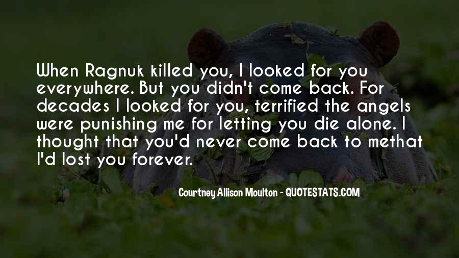 Love Come Back Quotes #386213