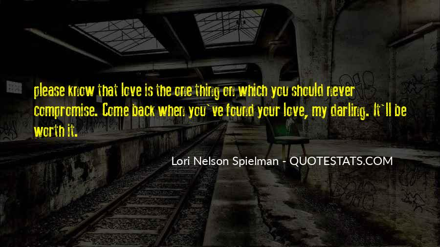 Love Come Back Quotes #518762