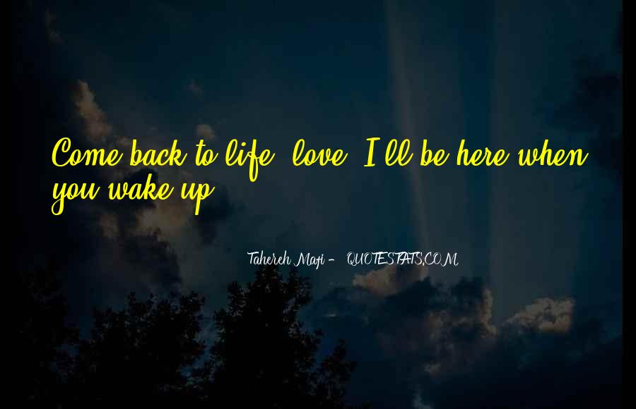 Love Come Back Quotes #588628