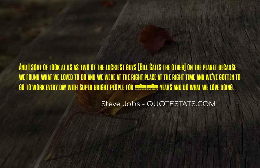 Love Comes At The Right Time Quotes #129714