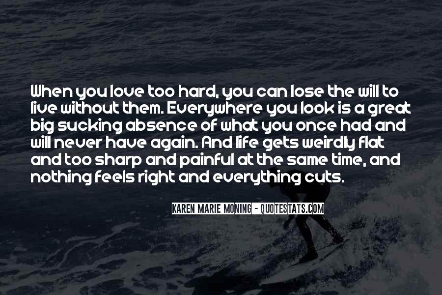 Love Comes At The Right Time Quotes #191607