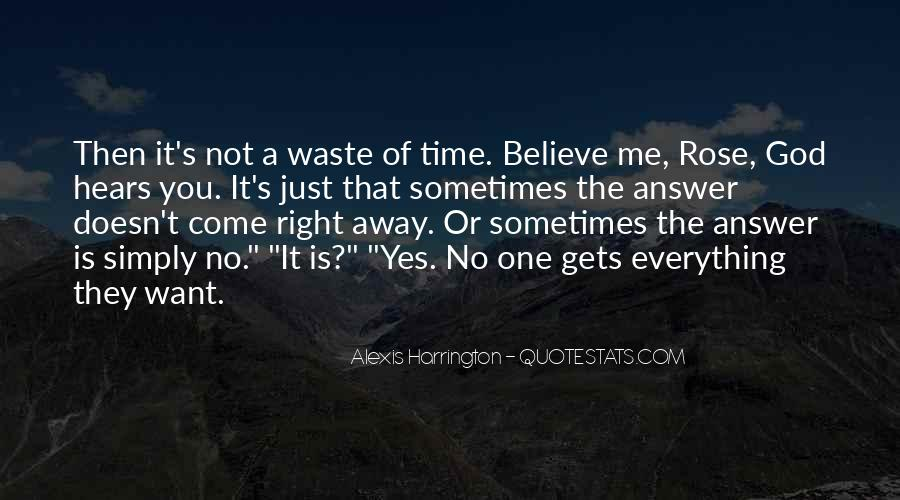 Love Comes At The Right Time Quotes #226805
