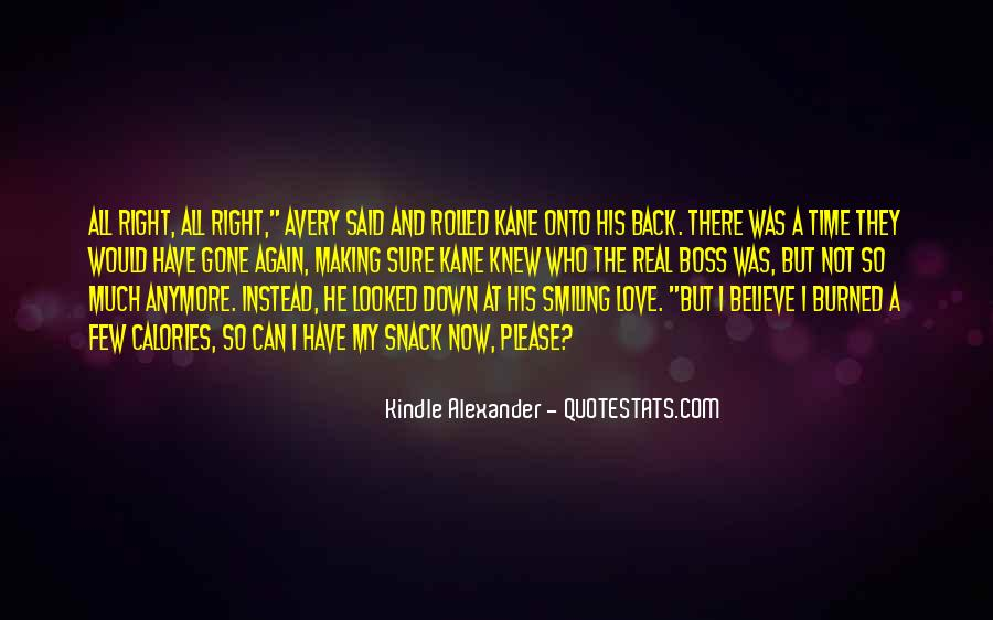 Love Comes At The Right Time Quotes #44652