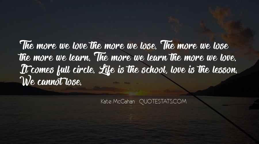 Love Comes Full Circle Quotes #145808