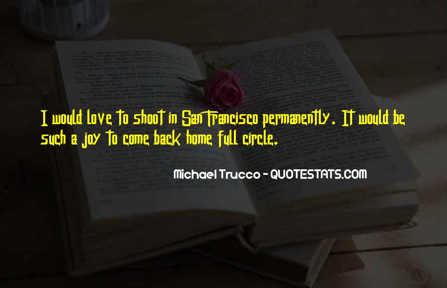 Love Comes Full Circle Quotes #166333