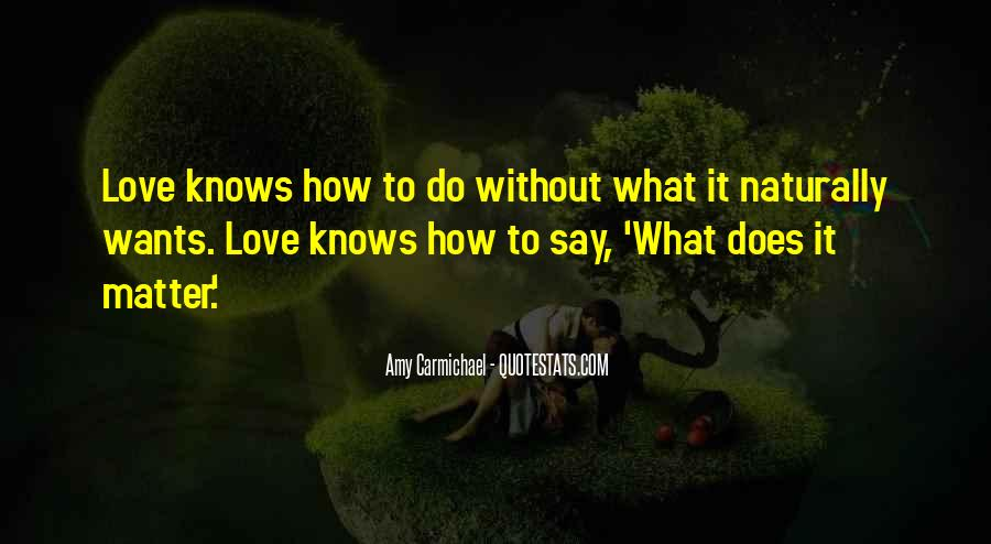 Love Comes Naturally Quotes #505319