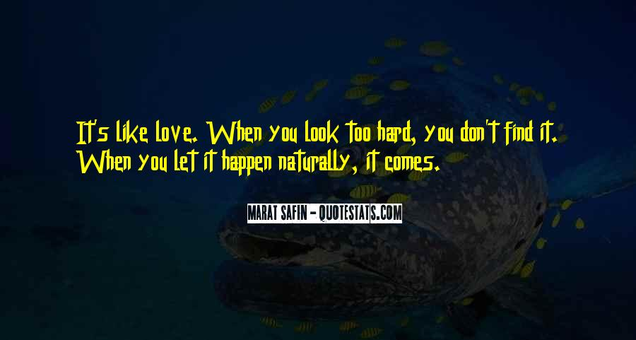 Love Comes Naturally Quotes #654841