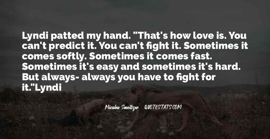 Love Comes Softly Quotes #414685