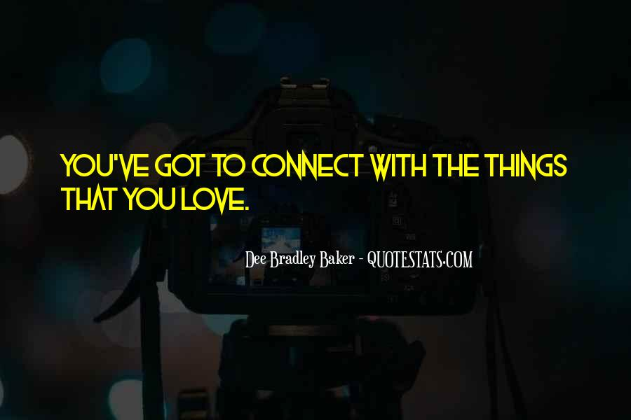 Love Connect Quotes #1084681