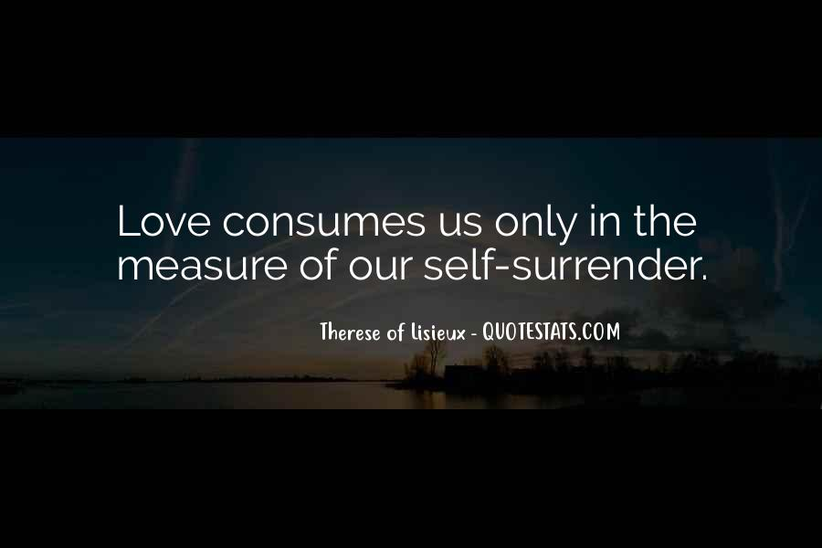 Love Consumes Me Quotes #274906