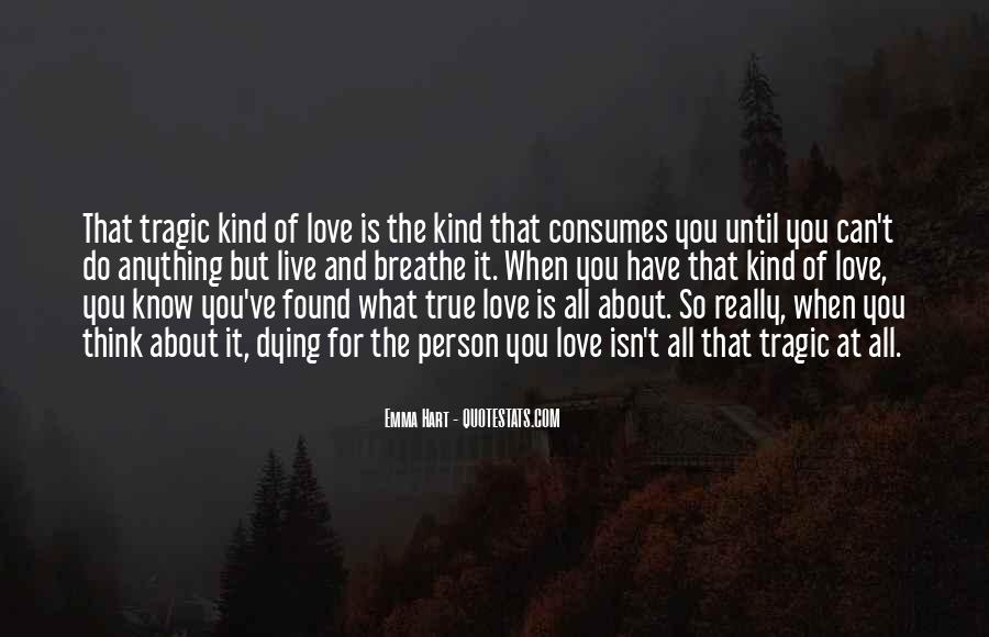 Love Consumes Me Quotes #927118