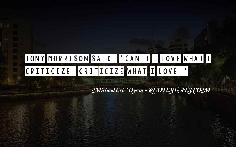 Love Criticize Quotes #1251336