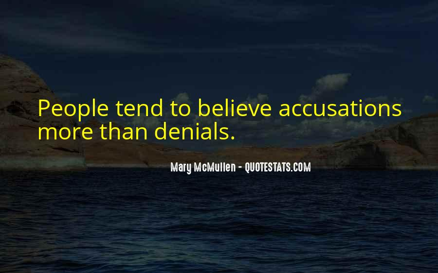 Quotes About Denials #1532172