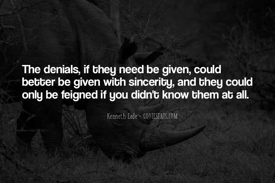 Quotes About Denials #195235